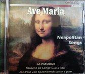 Ave Maria / Neapolitan songs / LA PASSIONE / Vincent de lange / Jan-Paul van Spaendonck