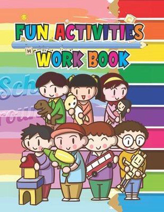 Fun Activities Work book