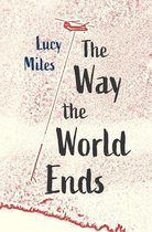 The Way the World Ends