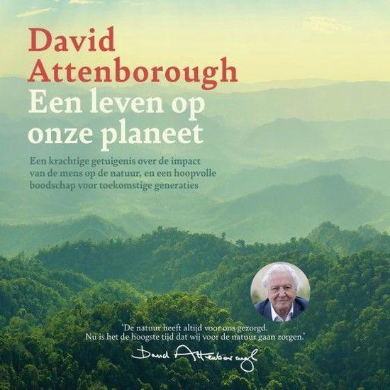 Boek cover Een leven op onze planeet van David Attenborough (Onbekend)