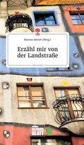 Erzahl mir von der Landstrasse. Life is a Story - story.one