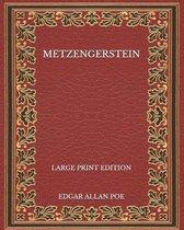 Metzengerstein - Large Print Edition