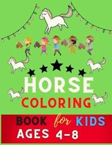 Horse coloring book for kids ages 4-8: Beautiful Horse Coloring Pages for Kids (Horse Coloring Book for Kids Ages 4-8 9-12)