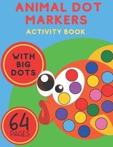 Animal Dot Markers Activity Book