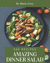 365 Amazing Dinner Salad Recipes