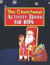 The Christmas Activity Book for Kids - Ages 8-12