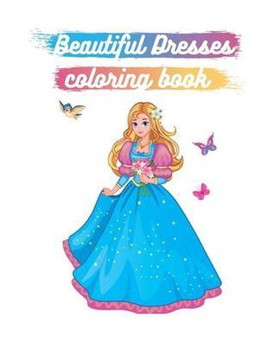 Beautiful Dresses Coloring Book