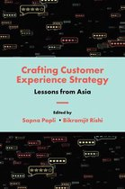 Crafting Customer Experience Strategy