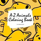 A-Z Animals Coloring Book for Children (8.5x8.5 Coloring Book / Activity Book)