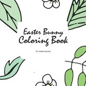 Easter Bunny Coloring Book for Children (8.5x8.5 Coloring Book / Activity Book)