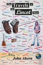 The Travels of the Lincot Man