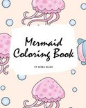 Mermaid Coloring Book for Children (8x10 Coloring Book / Activity Book)
