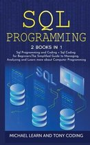 Sql Programming: 2 BOOKS IN 1