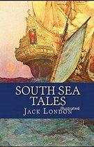 South Sea Tales: Classic Original Edition (Illustrated)