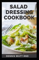 Salad Dressing Cookbook