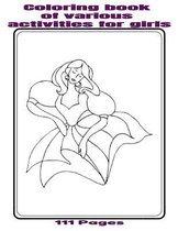 Coloring book of various activities for girls