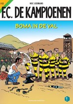 F.C. De Kampioenen 0 -   112 Boma in de val