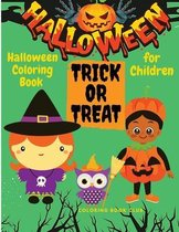 Halloween Coloring Book for Children - Spooky Coloring Book for Kids Halloween Figures, Witches and Ghouls Coloring Pages for Kids to Color, Hours Of Fun Guaranteed!