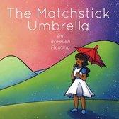Matchstick Umbrella