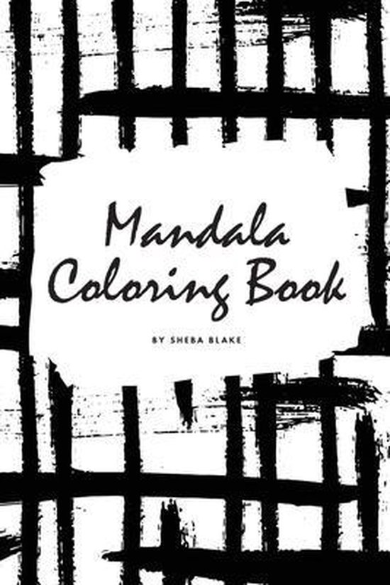 Mandala Coloring Book for Teens and Young Adults (6x9 Coloring Book / Activity Book)