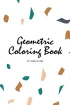 Geometric Patterns Coloring Book for Teens and Young Adults (6x9 Coloring Book / Activity Book)
