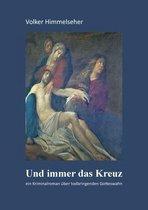 Boek cover Und immer das Kreuz van Volker Himmelseher