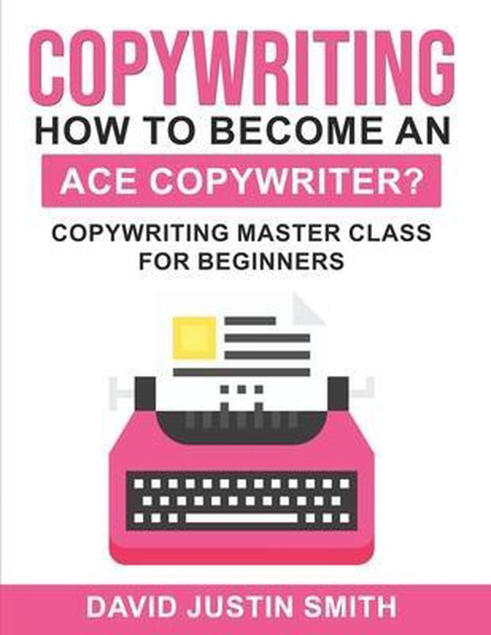 Copywriting: How to Become an Ace Copywriter?