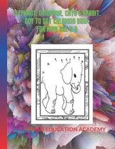 elephant, dinosaur, cats & Rabbit. dot to dot coloring book for kids age 2-8