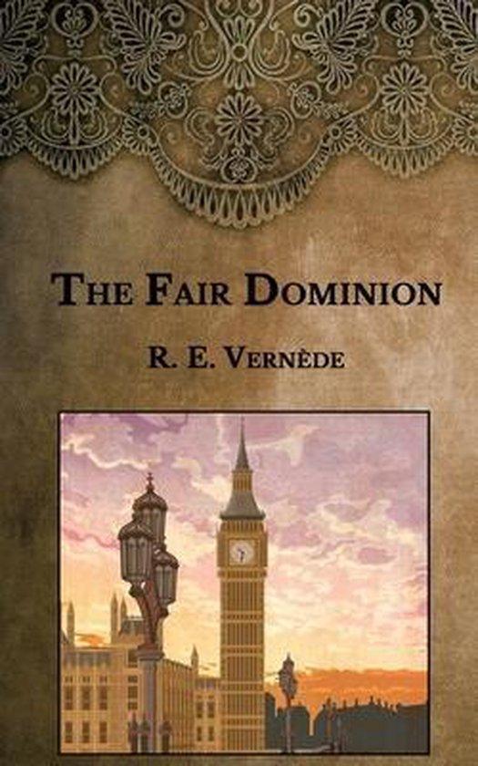 The Fair Dominion
