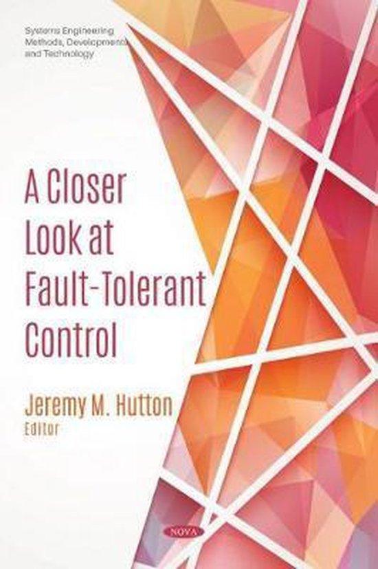 Boek cover A Closer Look at Fault-Tolerant Control van  (Hardcover)