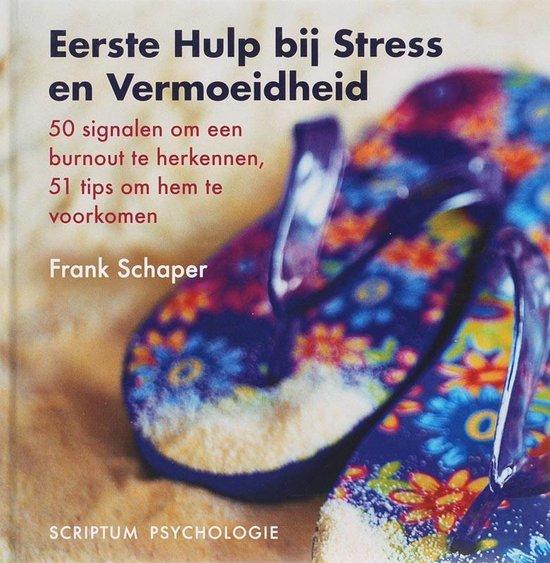 Eerste Hulp bij Stress en Vermoeidheid