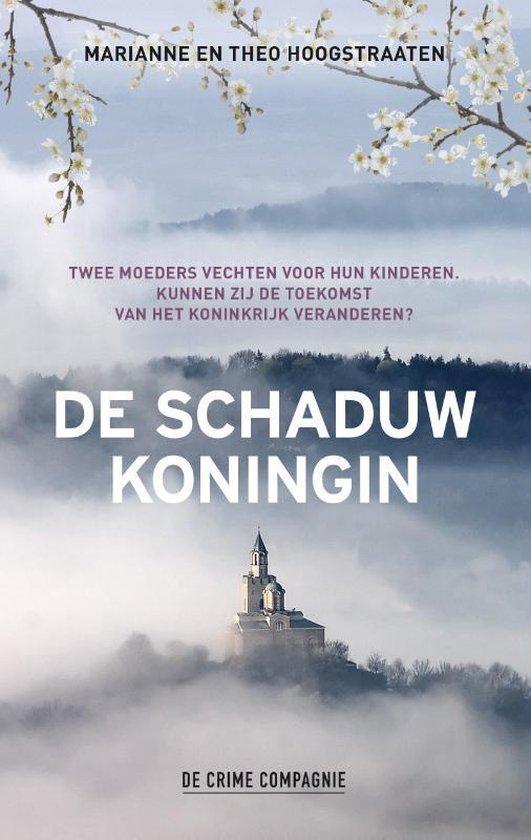 Boek cover De schaduwkoningin van Marianne Hoogstraaten (Paperback)