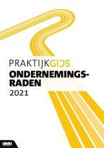 Praktijkgids ondernemingsraden 2021