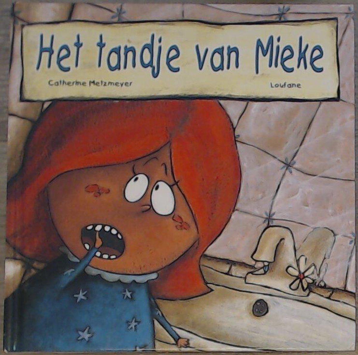 Het Tandje Van Mieke