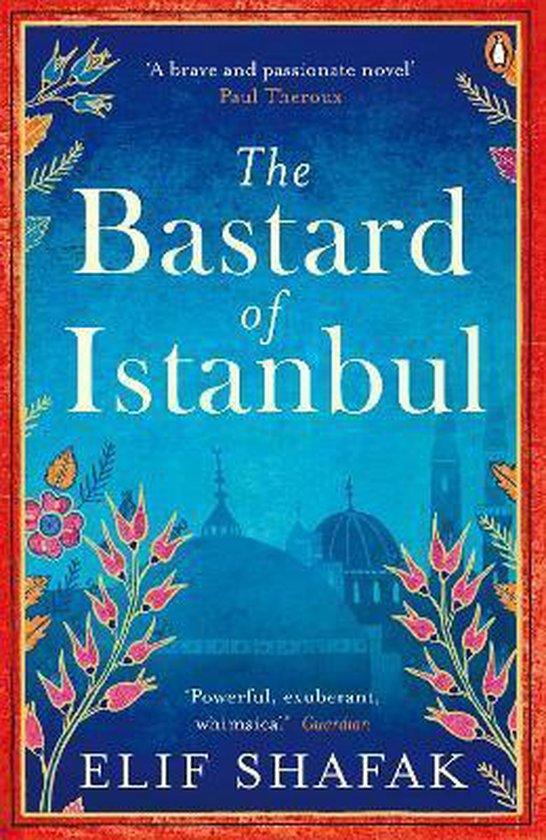 Boek cover The Bastard of Istanbul van Elif Shafak (Paperback)