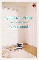 Goodbye, Things : On Minimalist Living