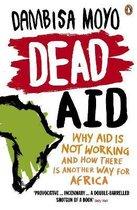 Boek cover Dead Aid van Dambisa Moyo (Onbekend)
