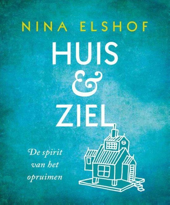 Boek cover Huis & ziel van Nina Elshof (Paperback)
