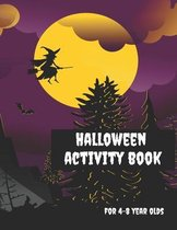 Halloween Activity Book for 4-8 Year Olds: Coloring Pages, Join the Dots, Tracing, Ghost Mazes. Seasonal Story Writing Prompts, Word Search Puzzles an