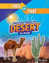 This or That Questions about the Desert