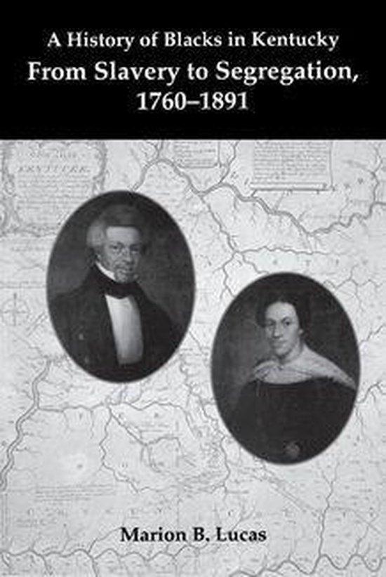 Boek cover A History of Blacks in Kentucky van Marion B. Lucas (Onbekend)