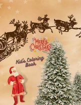 Merry Christmas Kid's Coloring Book: Coloring book for kids ages 4-8