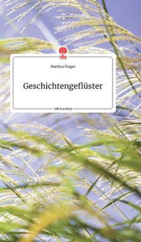 Geschichtengefluster. Life is a Story - story.one