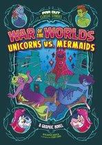 Omslag War of the Worlds Unicorns vs. Mermaids