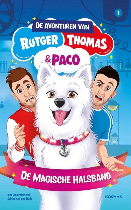 Boek cover De avonturen van Rutger, Thomas en Paco 1 -   De magische halsband van Thomas van Grinsven (Hardcover)