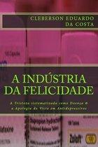 A Industria da Felicidade