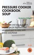 Pressure Cooker Cookbook Soup