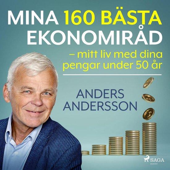 Boek cover Mina 160 bästa ekonomiråd – mitt liv med dina pengar under 50 år van Anders Andersson (Onbekend)