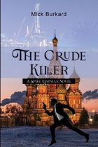 The Crude Killer