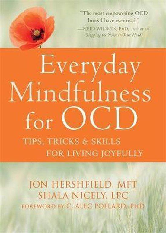 Boek cover Everyday Mindfulness for OCD van Jon Hershfield (Paperback)